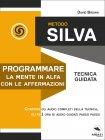 Metodo Silva - Programmare la Mente in Alfa con le Affermazioni eBook