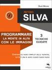 Metodo Silva - Programmare la Mente in Alfa con le Immagini eBook