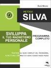 Metodo Silva - Sviluppa il tuo Magnetismo Personale eBook