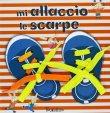 Mi Allaccio le Scarpe Tourbillon Edizioni