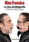 La mia Autobiografia (70% vera 80% falsa) - Nino Frassica