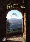 La Mia Francigena di Roberto Calanni