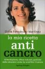 La Mia Ricetta Anticancro Odile Fernandez Martinez