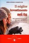 Il Miglior Investimento Sei Tu Sonia Loffreda Giuseppe Visi