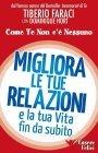 Migliora le Tue Relazioni e la Tua Vita Fin da Subito eBook