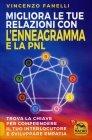 Migliora le tue Relazioni con l'Enneagramma e la PNL Vincenzo Fanelli