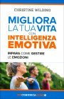 Migliora la Tua Vita con l'Intelligenza Emotiva Christine Wilding