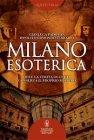 Milano Esoterica - eBook Ippolito Edmondo Ferrario, Gianluca Padovan