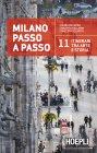 Milano Passo a Passo - eBook Chiara De Capoa, Carlotta Collarin, Concetta Scilipoti