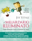 Il Miliardario Illuminato Joe Vitale