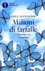 Milioni di Farfalle Eben Alexander