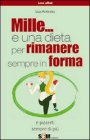Mille... e una Dieta per Rimanere Sempre in Forma (eBook)