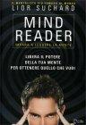 Mind Reader - Impara a Leggere la Mente Lior Suchard