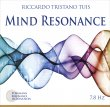Mind Resonance Riccardo Tristano Tuis