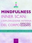 Mindfulness - Inner Scan: l'Esplorazione Interna del Corpo (eBook) Michael Doody