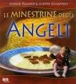 Le Minestrine degli Angeli Jeanne Ruland Judith Schaffert