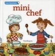 Mini Chef - Libro in Francese Mandragora Edizioni