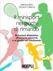 Il Minisport nei Giochi di Rimando Valentina Biino, Giovanni Catizone