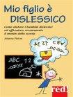 Mio Figlio è Dislessico (eBook) Arianna Pinton