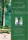 Mio Fratello l'Albero (eBook) Olivier Manitara
