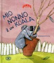 Mio Nonno è un Koala Francesca Pirrone