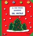 Il Mio Primo Quaderno del Natale di Eugenia Dolzhenkova, Luca Grigolato