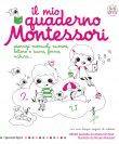 Il Mio Quaderno Montessori Marie Kirchner