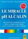 Le Miracle du pH Alcalin Robert e Shelley Young