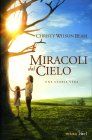 Miracoli dal Cielo Christy Wilson Beam