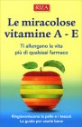 Le Miracolose Vitamine A - E Stefania Conrieri