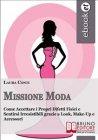 Missione Moda (eBook) Laura Conti