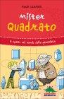 Mister Quadrato Anna Cerasoli