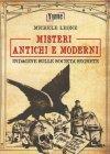 Misteri Antichi e Moderni