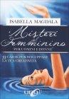 I Misteri del Femminino per Uomini e Donne Isabella Magdala