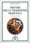 Misteri della Tradizione Ermetica Alfredo Di Prinzio