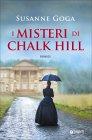 I Misteri di Chalk Hill - Susanne Goga