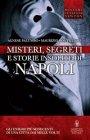 Misteri, Segreti e Storie Insolite di Napoli - eBook Agnese Palumbo, Maurizio Ponticello
