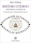 Mistero Eterno - Mysterium Aeternum Slavy Gehring