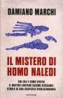 Il Mistero di Homo Naledi Damiano Marchi
