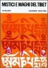 Mistici e Maghi del Tibet