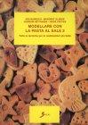 Modellare con la Pasta al Sale 2 Iris Buresch, Margret Glende, Gudrum Hettinger, Heide Psotka