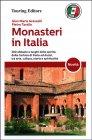 Monasteri in Italia Gian Maria Grasselli, Pietro Tarallo