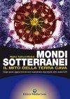 Mondi Sotterranei. Il Mito della Terra Cava (eBook) Walter Kafton-Minkel
