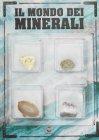 Il Mondo dei Minerali - Centauria