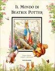 Il Mondo di Beatrix Potter Beatrix Potter