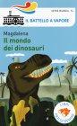 Il Mondo dei Dinosauri Magdalena