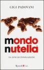 Mondo Nutella - Gigi Padovani