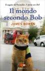Il Mondo Secondo Bob James Bowen