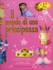 Il Mondo di una Principessa Sue Hunter-Jones, Deri Robins