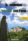 Il Mondo Verde Celtico Alfredo Moreschi Claudio Porchia